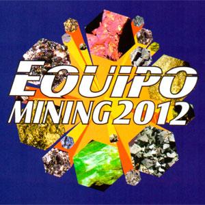 Equipo Mining 2012 - Evento com exposição de equipamentos e tecnologias para mineração, processos e manutenção industrial.